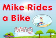 Mike Rides a Bike Song