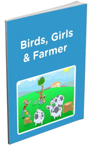 Birds, Girls, Farmer Story